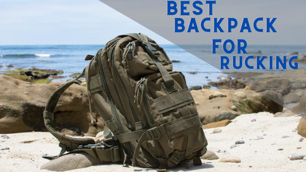 Best Backpack For Rucking